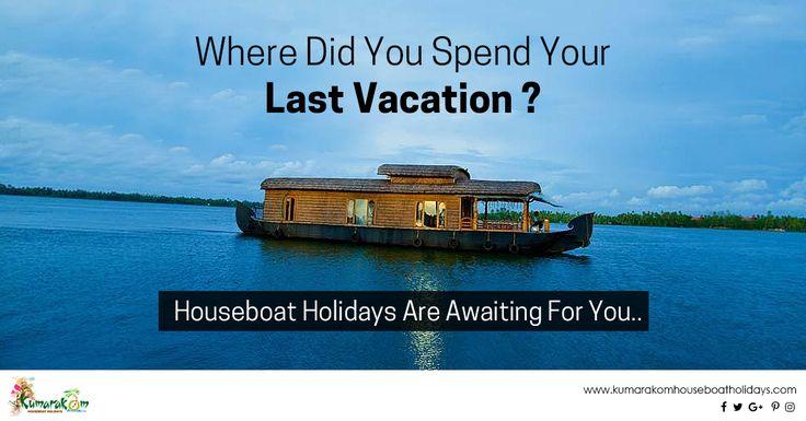 Houseboat Holidays for you #houseboat #holidays #backwater #travel http://www.kumarakomhouseboatholidays.com/