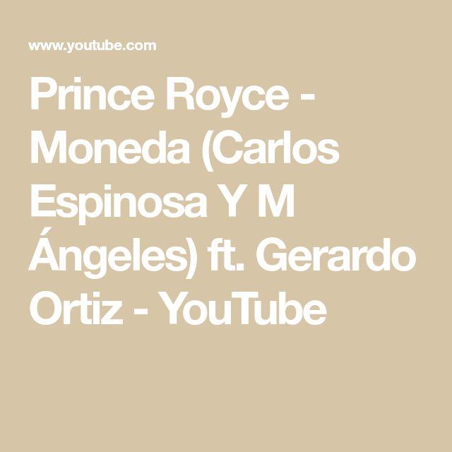 Prince Royce - Moneda (Carlos Espinosa Y M Ángeles) ft. Gerardo Ortiz - YouTube