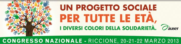 Hotel Riccione per Congresso Nazionale AUSER a Riccione 20 - 22 Marzo 2013 Offerta hotel 3 stelle.VIII Congresso nazionale al Palazzo dei Congressi di Riccione