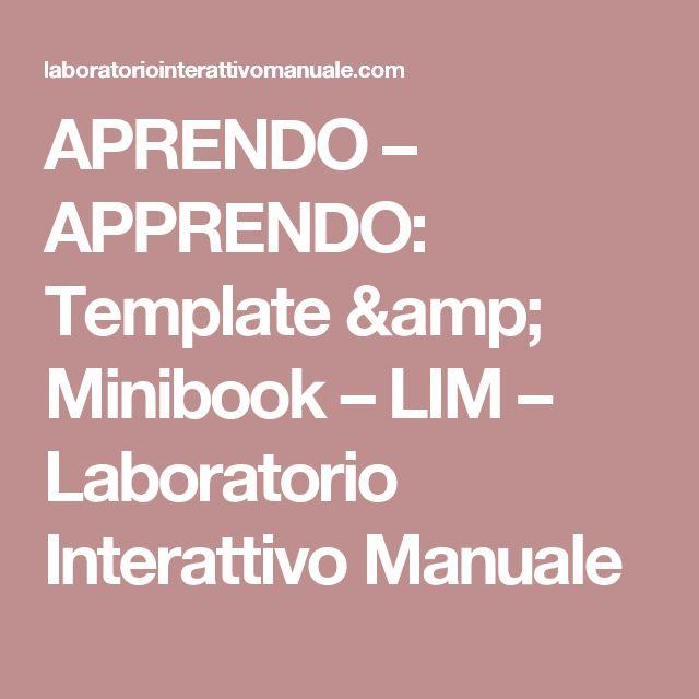 APRENDO – APPRENDO: Template & Minibook – LIM – Laboratorio Interattivo Manuale