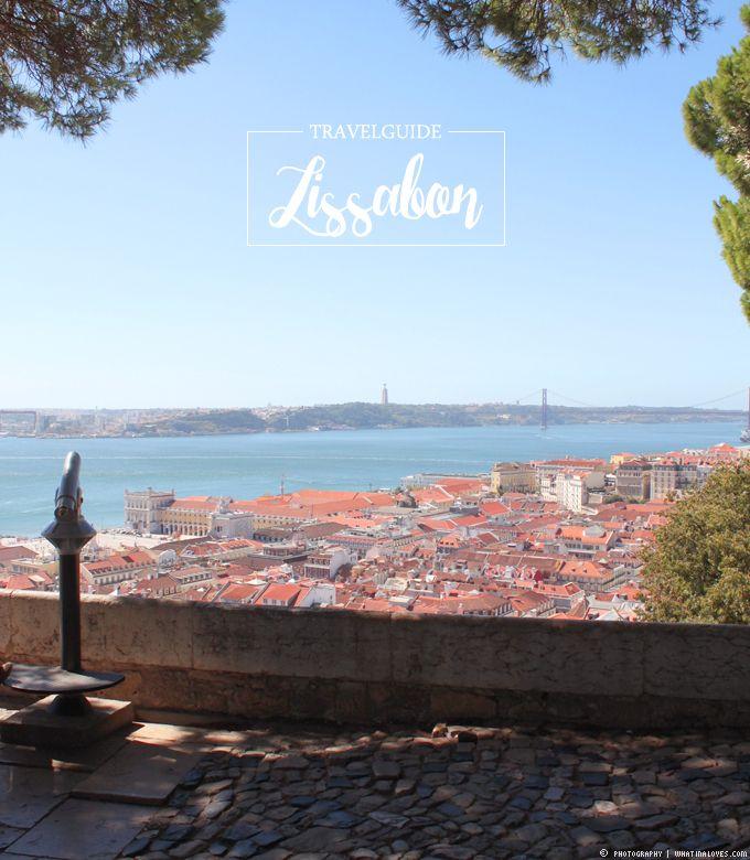 ...what Ina loves  ❤    : Travelguide Lissabon & meine Lieblingsplätze