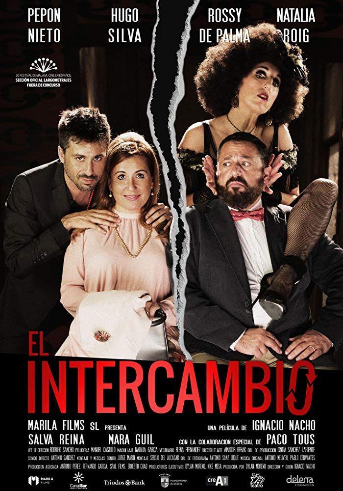 El Intercambio 2017 Una Comedia Muy Teatral Comedia Peliculas Cine