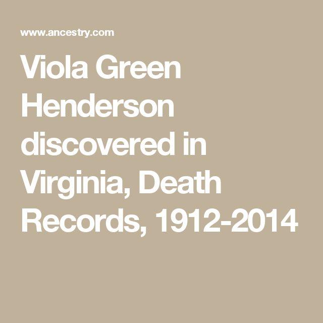 Viola Green Henderson discovered in Virginia, Death Records, 1912-2014
