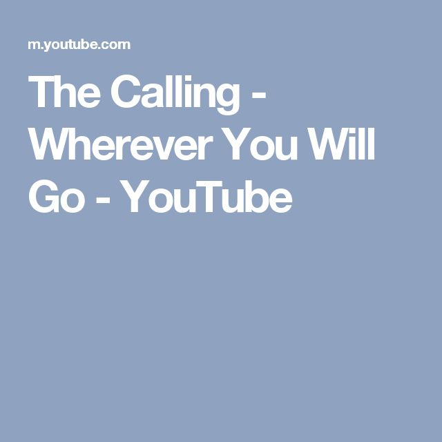 The Calling - Wherever You Will Go - YouTube