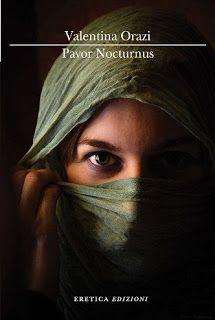 Leggere In Silenzio: SCRITTORI EMERGENTI #34 : Pavor Nocturnus di Valen...