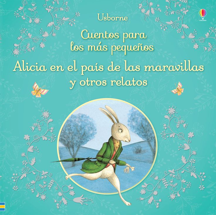 Cinco joyas de la literatura infantil, incluido el gran clásico Alicia en el país de las maravillas, que se han adaptado especialmente para los lectores más jóvenes.  #libros #libro #librosinfantiles #cuentos #historias #niños #paraniños #relatos #aliciaenelpaísdelasmaravillas