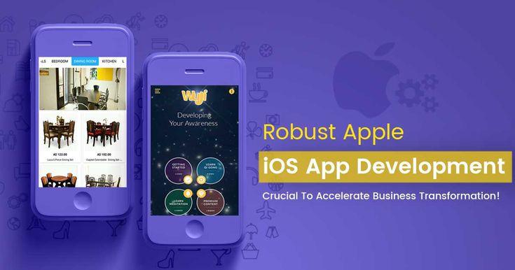 Apple iOS App Development - Pivotal To Fasten the Business Transformation