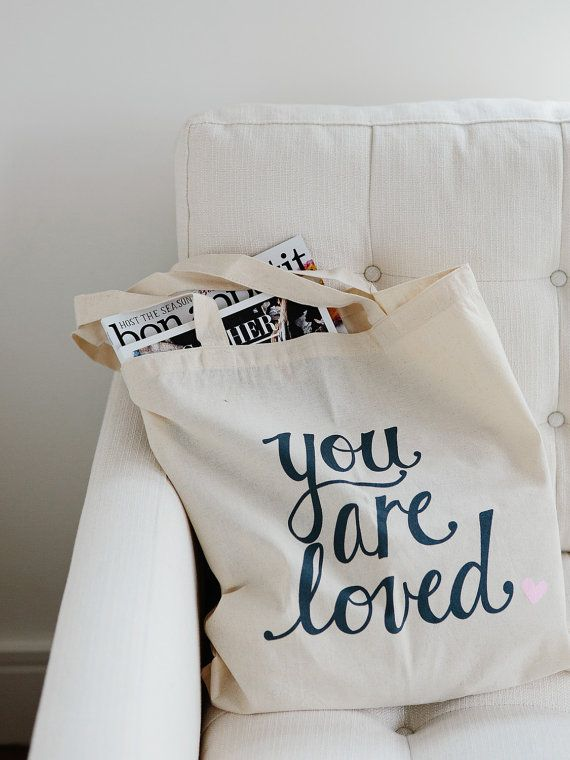 you are loved tote bag by pinkoliveinc on Etsy, $15.00