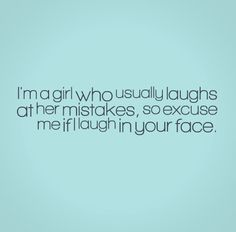 Sassy Girl Quotes sassy girl quotes   Google Search | Sassy Quotes | Pinterest  Sassy Girl Quotes