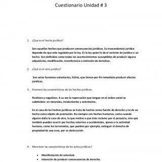 Cuestionario Unidad # 3 Cuestionario Unidad # 3  ¿Que es el hecho jurídico? Son aquellos hechos que producen consecuencias jurídicas. Su trascendencia jur. http://slidehot.com/resources/cuestionario-unidad-3-derecho.21920/