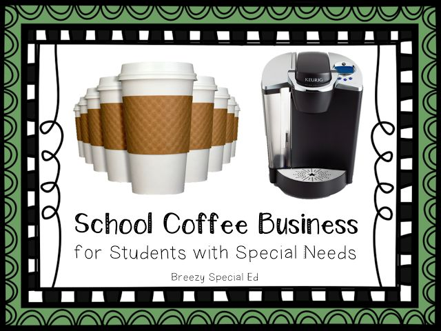 Job Skills: How to set up a Coffee Business for Special Education Students
