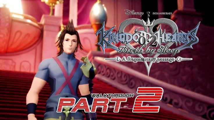 Kingdom Hearts 2.8: A Fragmentary Passage (PS4) - PART 2 ★ - Walkthrough...