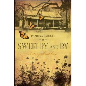 Sweet By and By [Perfect Paperback] In her debut novel, Ramona Bridges weaves and unforgettable story about unfailing love, deceit, prejudice, and forgiveness. Set in late 1800's Mississippi this engaging book is as representative of early Southern culture as a grandmother's hand-made quilt - with patches of raw, earthy life masterfully stitched together threads of timeless spiritual truths and a cast of characters that will capture your heart. Winner of the 2012 MLA Award for Fiction!!