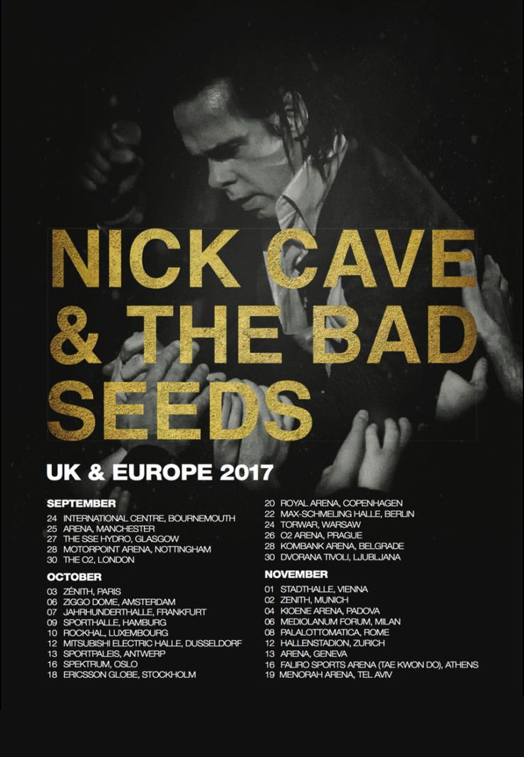 Nick Cave & The Bad Seeds will tour UK & Europe in Sept-Nov 2017. Tickets on sale 9AM GMT / 10AM CET 17th February from nickcave.com