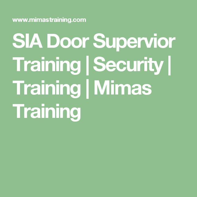 SIA Door Supervior Training   Security   Training   Mimas Training