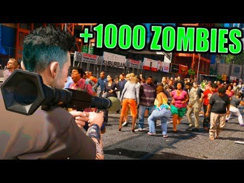 +1000 ZOMBIES !!! GTA V ZOMBIE APOCALYPSE GTA V PC MODS Makiman