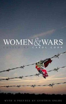 Women and wars  8th Floor of the Library JZ 6405 W66 W645 2013