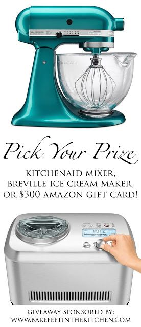 Pick Your Prize Giveaway - Choose between a KitchenAid Artisan Mixer OR a Breville Smart Scoop Ice Cream Maker OR a $300 Amazon gift card!