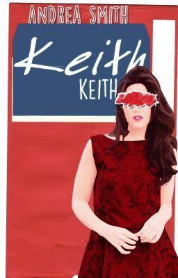"""Deberías leer """" KEITH  © """" en #Wattpad #fantasía"""