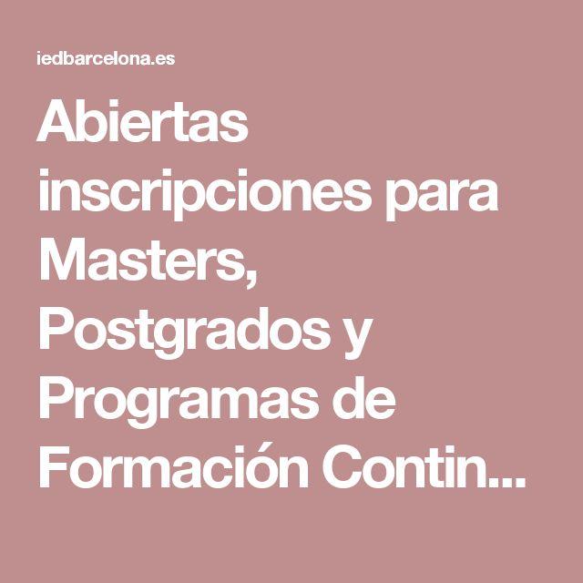 Abiertas inscripciones para Masters, Postgrados y Programas de Formación Continua 17/18 - IED Barcelona - Design School