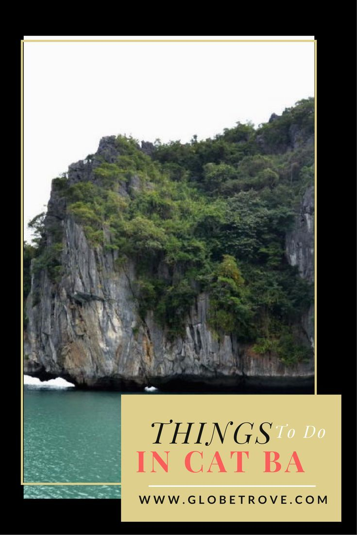 There are a lot of things to do in Cat Ba island (located in Halong Bay). It is a beautiful island which is all but isolated from the world.