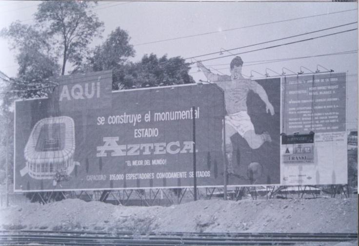 Aquí se construye el Estadio Azteca...