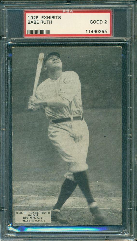 Babe Ruth 1925 Exhibits Psa 2 Affordable Undervalued Early Ruth Cards Baberuth Babe Ruth Babe Ruth Baseball Baseball Cards