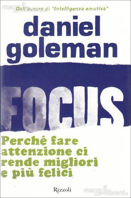 DANIEL GOLEMAN, autore di Focus, perché fare attenzione ci rende migliori e più felici, docente di Psicologia ad Harvard, collaboratore scientifico del New York Times, autore del bestseller mondiale Intelligenza Emotiva.