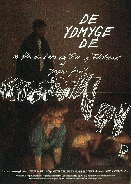 """De ydmygede: Jesper Jargil (DK, 1998) Poster art: unknown. Poster still: unknown. Lars von Trier is famous for completed stagings of not less than himself. And notorious for his fiery relationship with the actors, as he alternately love and loathe. """"They humiliated"""" following closely the genesis of Dogma film """"Idiots"""". http://www.dfi.dk/faktaomfilm/film/da/24305.aspx?id=24305"""