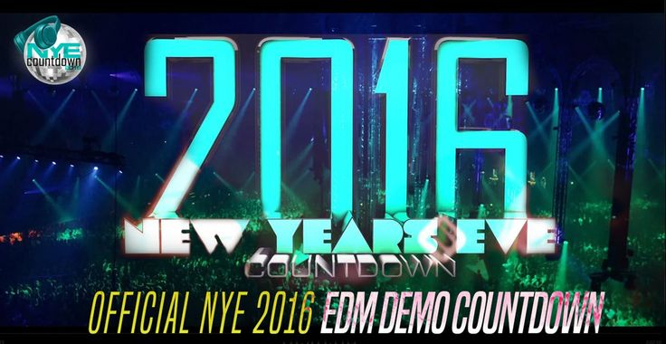NYE COUNTDOWN 2016 | EDM DEMO VERSION