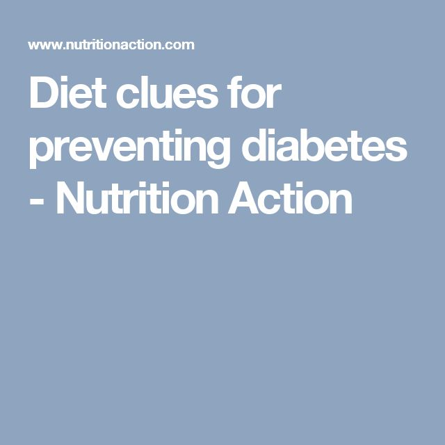 Diet clues for preventing diabetes - Nutrition Action