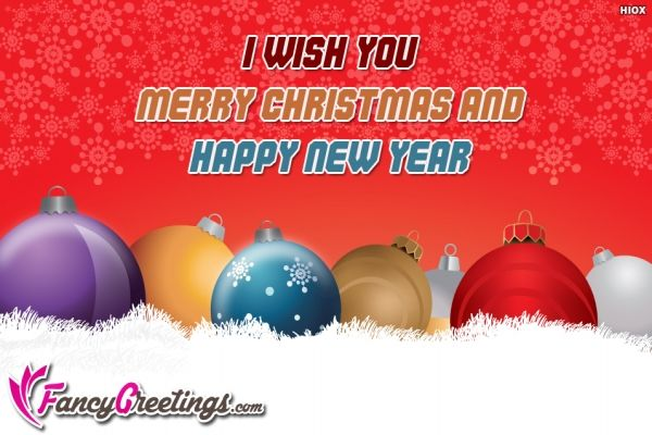 I Wish You Merry Christmas And Happy New Year