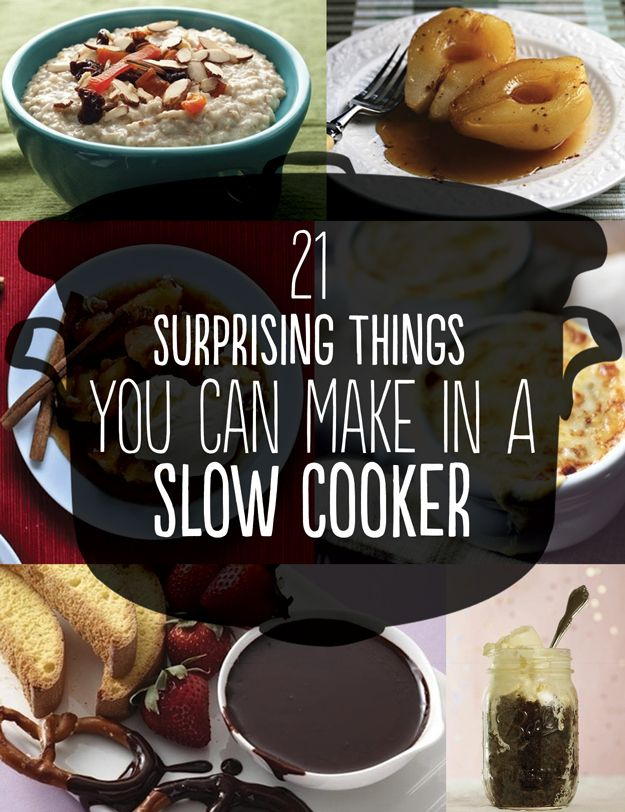 21 Surprising Things You Can Make In A Slow Cooker: steel cut/pumpkin/applepie