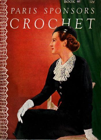 Paris Sponsors crochet, book 46, came out in 1934, has 20 pages. Full of great crochet patterns. Available in PDF form at http://www.buggsbooks.com