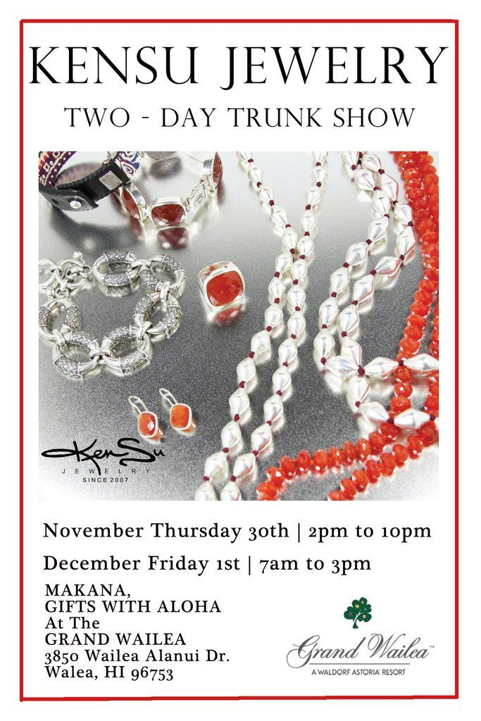 """KenSu Jewelry Maui @ the """"Makana Gifts with Aloha"""" Grand Wailea Resort"""