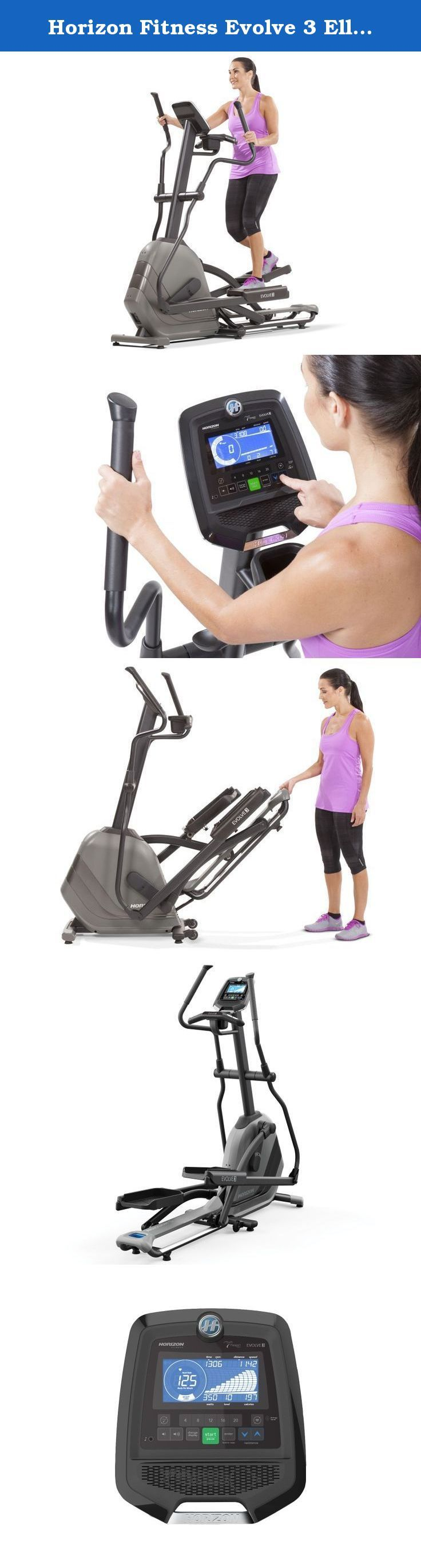 Horizon Fitness Evolve 3 Elliptical Trainer. Simple assembly, one-step folding, a compact footprint and the most comfortable feel make the Horizon Fitness Evolve 3 one of the best moves you can make to improve your fitness.