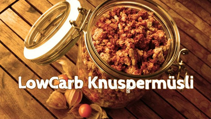 DIY Low Carb Müsli - Knuspermüsli selber machen - Crunchy Cereal