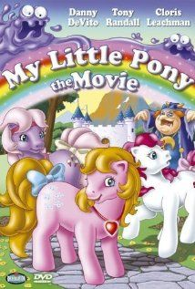 My Little Pony- The Movie 1986.  I watched it the other day :)