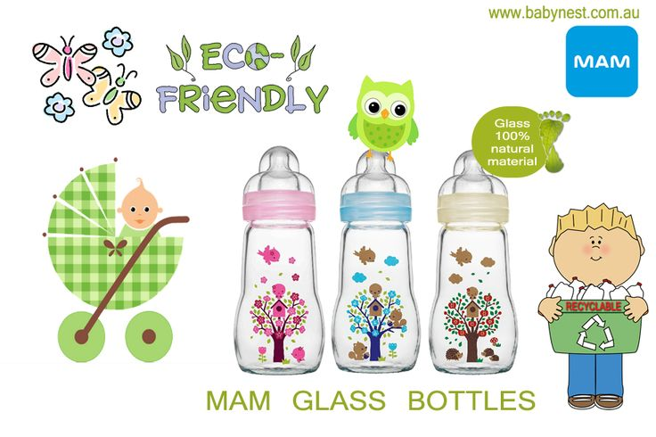 MAM feel good glass bottles, they are recyclable and 100% made of natural material (glass). Eco friendly product must have