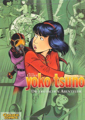 Yoko Tsuno Sammelbände, Band 1: Die deutschen Abenteuer: Amazon.de: Roger Leloup: Bücher