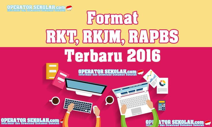 Contoh Format RKT RKJM RAPBS Terbaru 2016