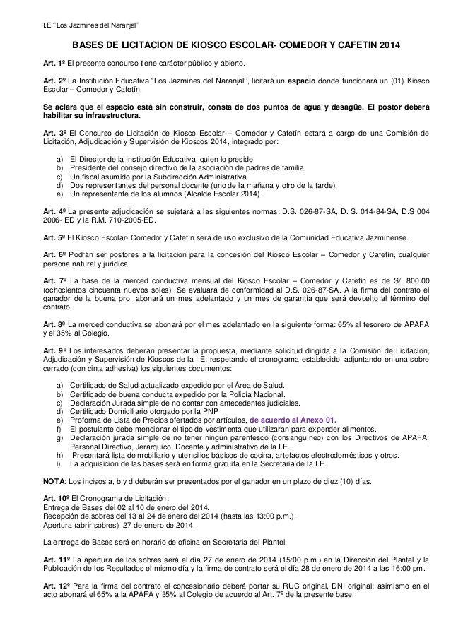 """I.E """"""""Los Jazmines del Naranjal""""""""  BASES DE LICITACION DE KIOSCO ESCOLAR- COMEDOR Y CAFETIN 2014 Art. 1º El presente concu..."""