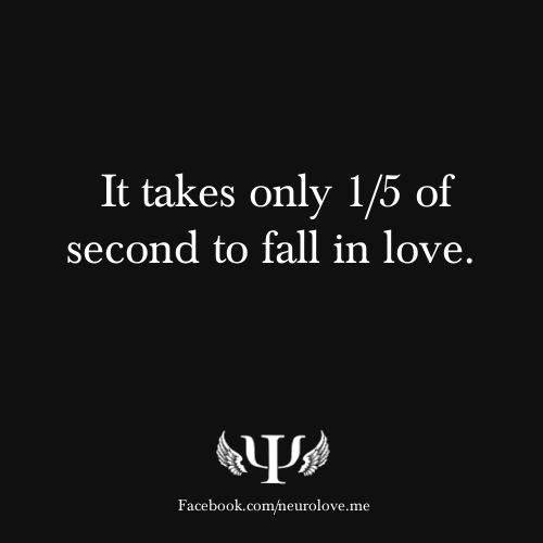 Beginning To Fall In Love Quotes: It Only Takes 1/5 Of A Second To Fall In Love...Psychology