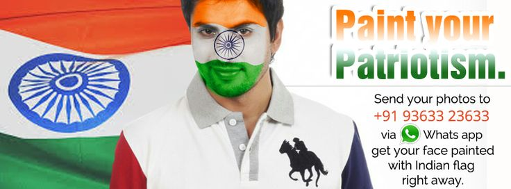Paint your patriotism...  Send your photos to +91 93633 23633 via Whats app to get your face painted with Indian flag right away..