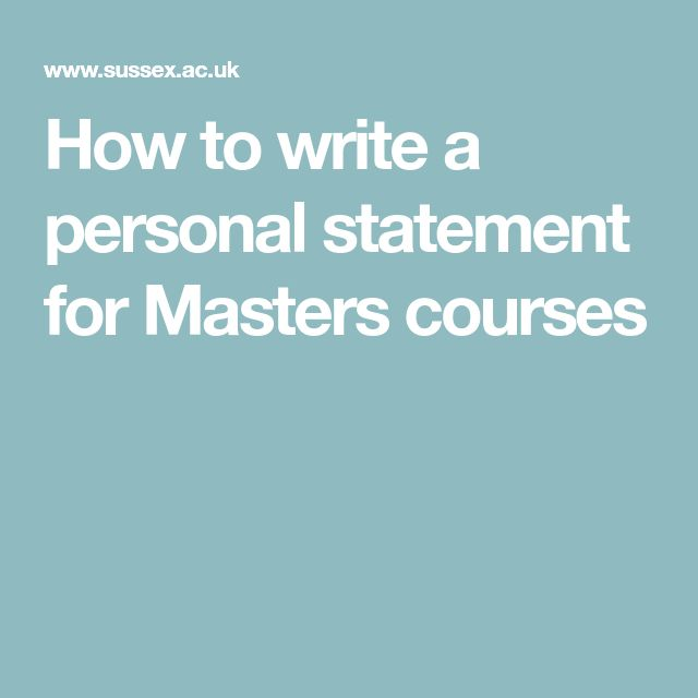 How to write a personal statement for Masters courses