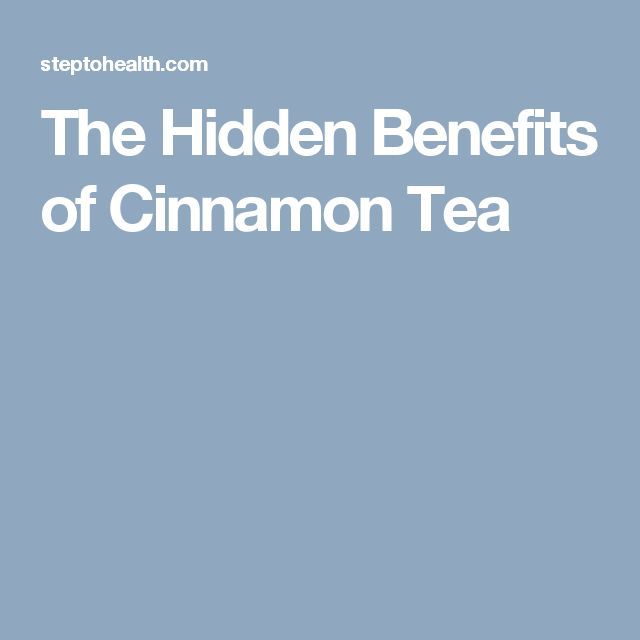 The Hidden Benefits of Cinnamon Tea