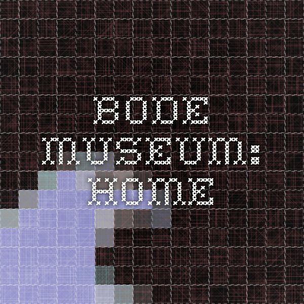 Bode Museum: Home