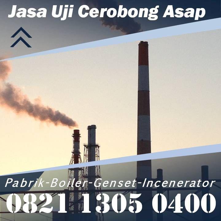 Telpon Sekarang Telp Wa 0821 1305 0400 Harga Uji Emisi Boiler Kab Gayo Lues Aceh In 2021 Aceh Uji Sulawesi