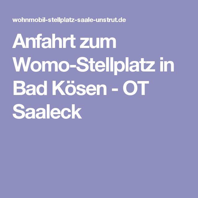 Anfahrt zum Womo-Stellplatz in Bad Kösen - OT Saaleck