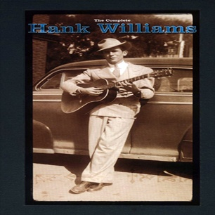 """The Complete Hank Williams, Hank Williams - This ten-disc anthology includes virtually every known piece of tape the country great recorded, including demos, outtakes and radio shows. You can hear country music coming to life in songs such as """"Cold, Cold Heart,"""" """"I'm So Lonesome I Could Cry"""" and """"Hey, Good Lookin'."""""""